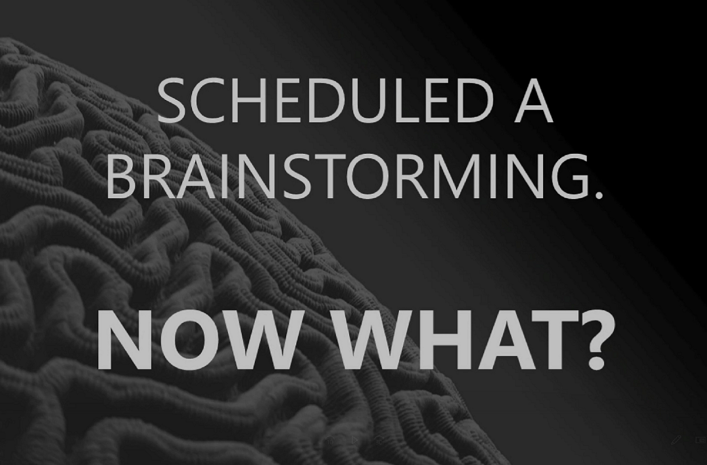 You Have Scheduled a Brainstorming. Now What?
